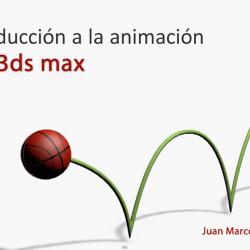 Introducción a la Animación con 3Ds Max