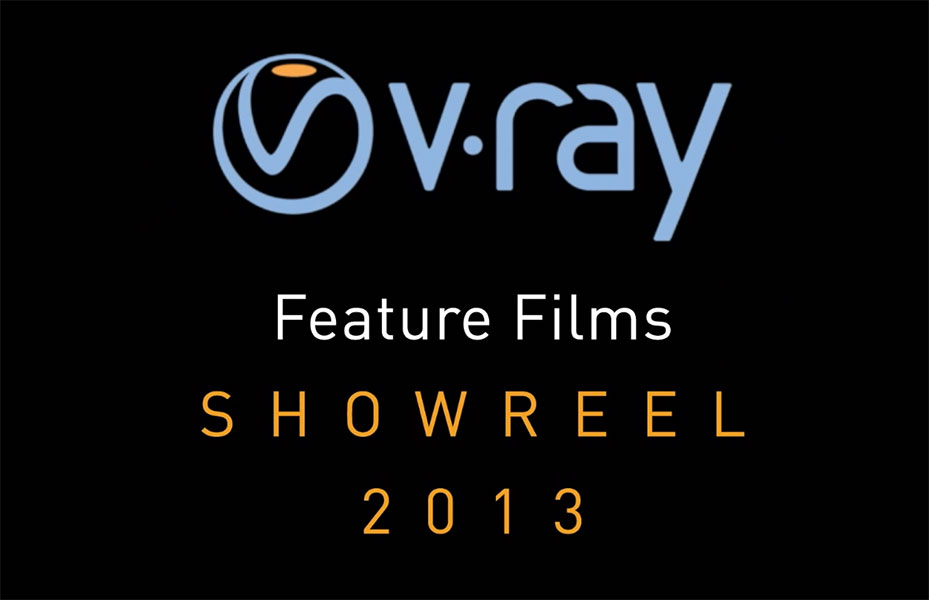 vray_feature_films_showreel_2013