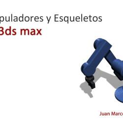 Esqueletos y Manipuladores en 3ds Max