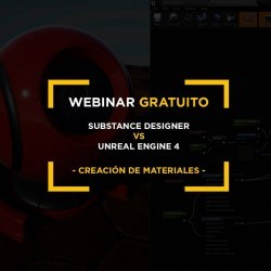 Webinar Gratuito | Substance Designer y Unreal Engine  4