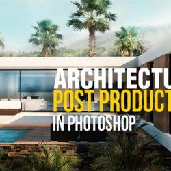 Aprende a postproducir tus renders con Photoshop