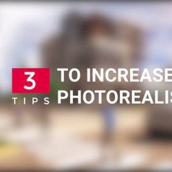 3 Tips para lograr más realismo en tus renders