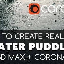 Cómo crear charcos de agua con 3ds Max y Corona