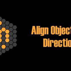 Scripts for 3ds Max | Align Objects to Direction
