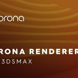 Corona Renderer 5 for 3ds Max new features