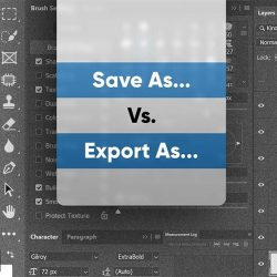 """Save As"" VS ""Export As"" in Photoshop"