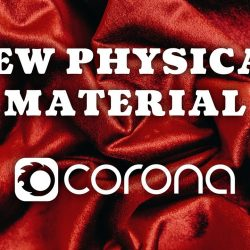 How to use the new Corona Physical Material